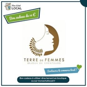 Bon Cadeau 10€ - Terre de Femmes -