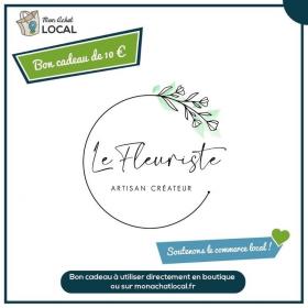 Bon Cadeau 10€ - Le Fleuriste -