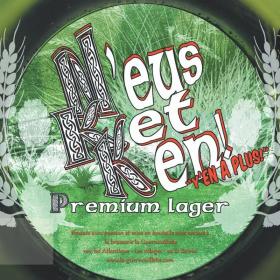 N'eus Ket Ken - Premium Lager